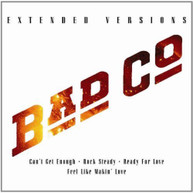 BAD COMPANY - EXTENDED VERSIONS CD