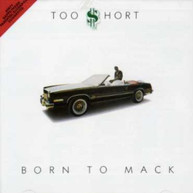 TOO SHORT - BORN TO MACK CD