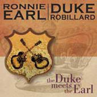 RONNIE EARL & DUKE ROBILLARD - DUKE MEETS THE EARL CD