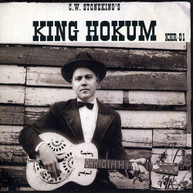 C.W. STONEKING - KING HOKUM CD