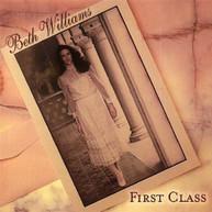 BETH WILLIAMS - FIRST CLASS CD