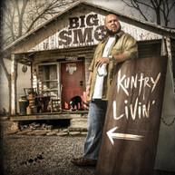 BIG SMO - KUNTRY LIVIN CD