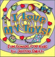 JESSE SMITH - I LOVE MY TOYS CD