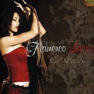 CHANELA - FLAMENCO LATINO CD