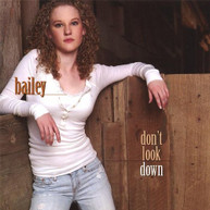 BAILEY - DON'T LOOK DOWN CD