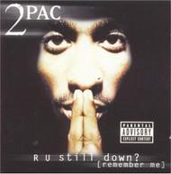 2PAC - R U STILL DOWN CD