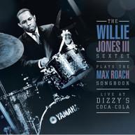 WILLIE JONES - WILLIE JONES III PLAYS THE MAX ROACH SONGBOOK CD