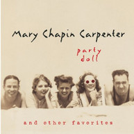 MARY CARPENTER -CHAPIN - PARTY DOLL & OTHER FAVORITES CD