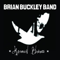 BRIAN BUCKLEY - HYSTERICAL BLINDNESS CD
