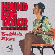 HOUND DOG TAYLOR & THE HOUSEROCKERS - FREDDY'S BLUES CD