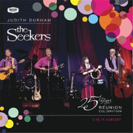 JUDITH DURHAM & THE SEEKERS - 25 YEAR REUNION CELEBRATION LIVE IN CONCERT CD