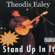 THEODIS EALEY - STAND UP IN IT CD