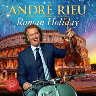 ANDRE RIEU - ROMAN HOLIDAY CD