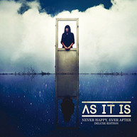 AS IT IS - NEVER HAPPY EVER AFTER: DELUXE EDITION (UK) CD