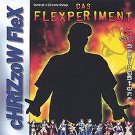 CHRIZZOW FLEX - DAS FLEXPERIMENT CD