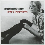 THE LAST SHADOW PUPPETS - THE AGE OF THE UNDERSTATEMENT CD