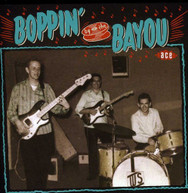 BOPPIN BY THE BAYOU VARIOUS - BOPPIN BY THE BAYOU VARIOUS (UK) CD
