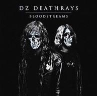 DZ DEATHRAYS - BLOODSTREAMS (IMPORT) CD