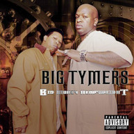 BIG TYMERS - BIG MONEY HEAVYWIGHT CD
