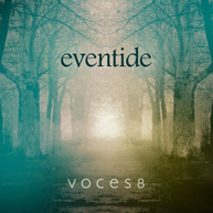VOCES8 - EVENTIDE - CD