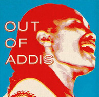 OUT OF ADDIS VARIOUS CD