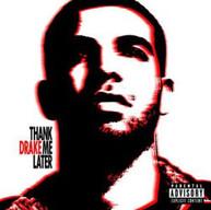 DRAKE - THANK ME LATER (UK) CD