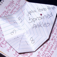 SPRAINED ANKLES - YOU LOVE THE SPRAINED ANKLES CD