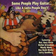 SOME PEOPLE PLAY GUITAR LIKE A LOTTA PEOPLE - VARIOUS CD