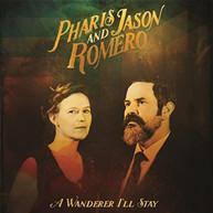 PHARIS ROMERO & JASON - WANDERER I'LL STAY CD