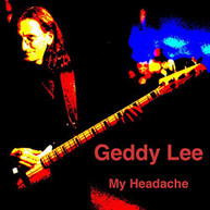 GEDDY LEE - MY HEADACHE (THE) (SOLO) (INTERVIEW) CD