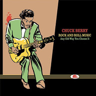 CHUCK - ROCK BERRY &  ROLL MUSIC - ROCK & ROLL MUSIC-ANY OLD WAY YOU CD