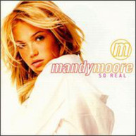 MANDY MOORE - SO REAL (MOD) CD