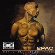 2PAC - UNTIL THE END OF TIME (EXPLICIT VERSION) CD