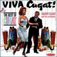XAVIER CUGAT - VIVA CUGAT THE BEST OF CUGAT CD