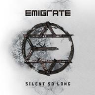 EMIGRATE - SILENT SO LONG - CD
