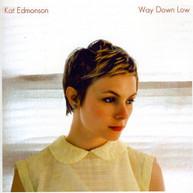 KAT EDMONSON - WAY DOWN LOW (UK) CD