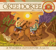 OKEE DOKEE BROTHERS - SADDLE UP (+DVD) CD