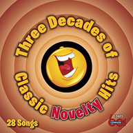 THREE DECADES OF CLASSIC NOVELTY HITS VARIOUS CD
