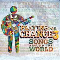 PLAYING FOR CHANGE - PFC3: SONGS AROUND THE WORLD (+DVD) CD
