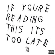 DRAKE - IF YOU'RE READING THIS IT'S TOO LATE (CLEAN) CD