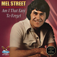 MEL STREET - AM I THAT EASY TO FORGET CD
