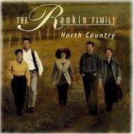 RANKIN FAMILY - NORTH COUNTRY CD