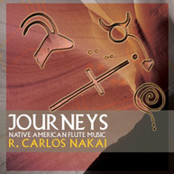 R CARLOS NAKAI - JOURNEYS CD
