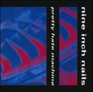NINE INCH NAILS - PRETTY HATE MACHINE (IMPORT) CD