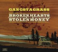 GANGSTAGRASS - BROKEN HEARTS & STOLEN MONEY - CD