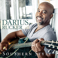 DARIUS RUCKER - SOUTHERN STYLE - CD