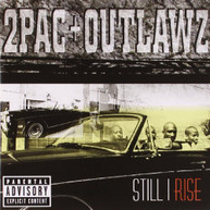 2PAC + OUTLAWZ - STILL I RISE (EXPLICIT VERSION) CD