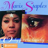 MAVIS STAPLES - ONLY FOR THE LONELY CD