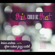 BRIAN ANDRES - THIS COULD BE THAT CD
