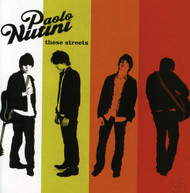 PAOLO NUTINI - THESE STREETS - CD